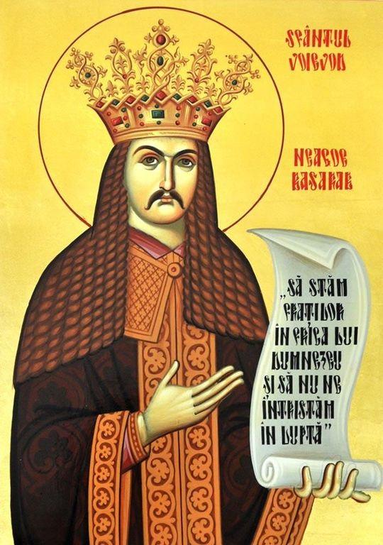 Святой Благоверный Нягое Басараб, господарь Валашский.